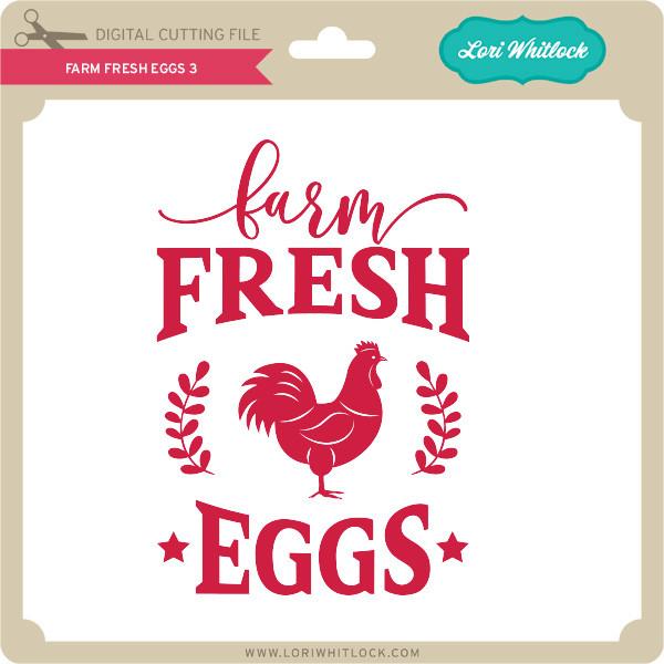 Farm Fresh Eggs 3 Lori Whitlock S Svg Shop