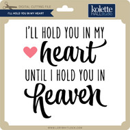 I'll Hold You in My Heart