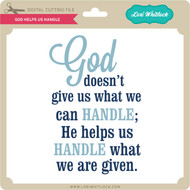 God Helps Us Handle