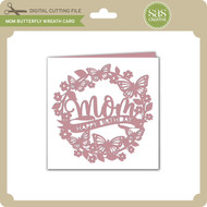 Mom Butterfly Wreath Card
