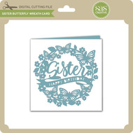 Sister Butterfly Wreath Card