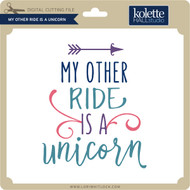 My Other Ride is a Unicorn