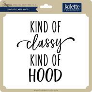 Kind of Classy Hood