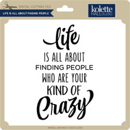 Life is All About Finding People