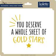 You Deserve a Whole Sheet Stars
