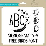 MonogramType Freebirds Font