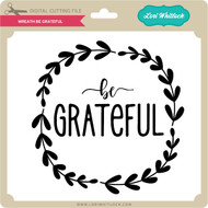 Wreath Be Grateful
