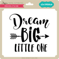 Dream Big Little One 3