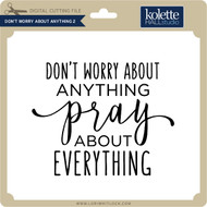 Don't Worry About Anything 2