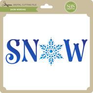 Snow Wording