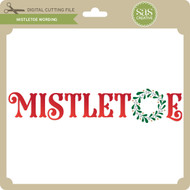 Mistletoe Wording