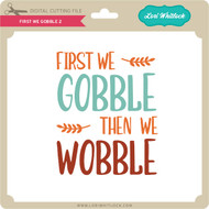 First We Gobble 2