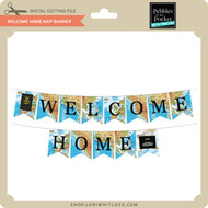 Welcome Home Map Banner