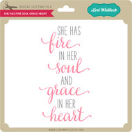 She Has Fire Soul Grace Heart 2