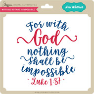 With God Nothing is Impossible 2