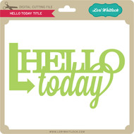 Hello Today