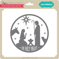 Oh Holy Night Circle Nativity
