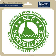 Label Elf Surveillance