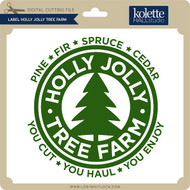 Label Holly Jolly Tree Farm