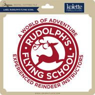 Label Ruldolph's Flying School