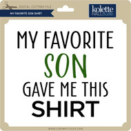 My Favorite Son Shirt