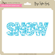 Snow Word with Snowflakes