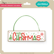 Christmas Ornament Sign Merry