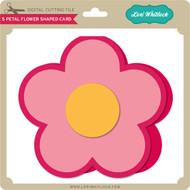 5 Petal Flower Shaped Card