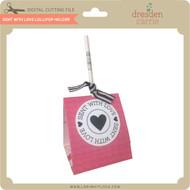 Sent With Love Lollipop Holder