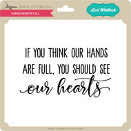 Hands Hearts Full