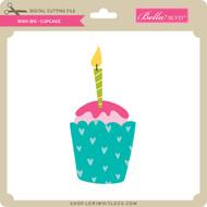 Wish Big - Cupcake
