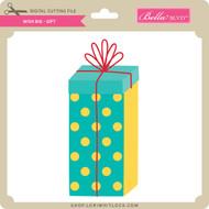 Wish Big - Gift