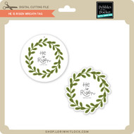 He Is Risen Wreath Tag