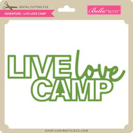 Adventure - Live Love Camp