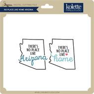 No Place Like Home Arizona