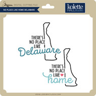 No Place Like Home Delaware