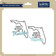 No Place Like Home Florida