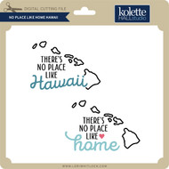 No Place Like Home Hawaii