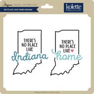 No Place Like Home Indiana