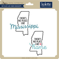 No Place Like Home Mississippi