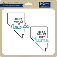 No Place Like Home Nevada