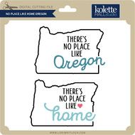 No Place Like Home Oregon