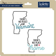 No Place Like Home Vermont