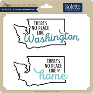 No Place Like Home Washington