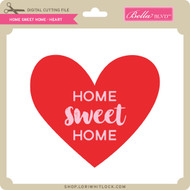 Home Sweet Home - Heart