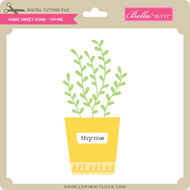 Home Sweet Home - Thyme