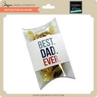 Best Dad Ever Pillow Box