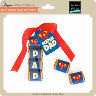 Super Dad Mini Candy Bar Wraps