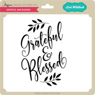 Grateful And Blesseed
