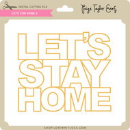 Let's Stay Home 2